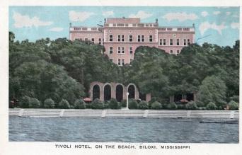 Tivoli Hotel, Biloxi- post card