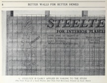 Steeltex wire lath for interior plaster prior to plaster application. Detail from page 8. Better Wall For Better Homes. National Steel Fabric Corporation. Pittsburgh, PA 1927