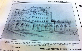 Rendering of Proposed Tivoli Hotel, Biloxi Harrison County from 'Way Down South Magazine Oct. 30, 1926 from Harrison County Library collection
