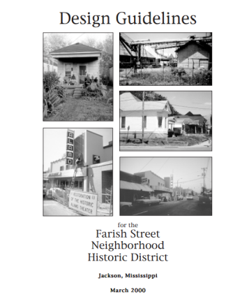 Design guidelines for the FarrishStreet Neighborhood Historic District 2000
