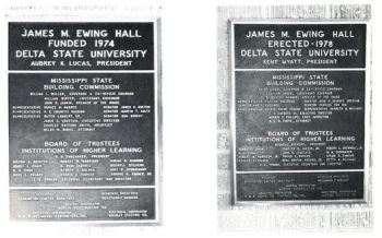 The two plaques of the James M. Ewing Hall at Delta State University