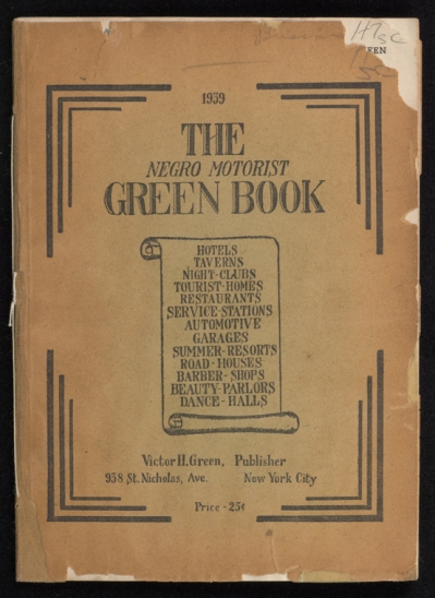Schomburg Center for Research in Black Culture, Jean Blackwell Hutson Research and Reference Division, The New York Public Library. (1939). The Negro Motorist Green Book: 1939 Retrieved from http://digitalcollections.nypl.org/items/911d3420-83da-0132-687a-58d385a7b928