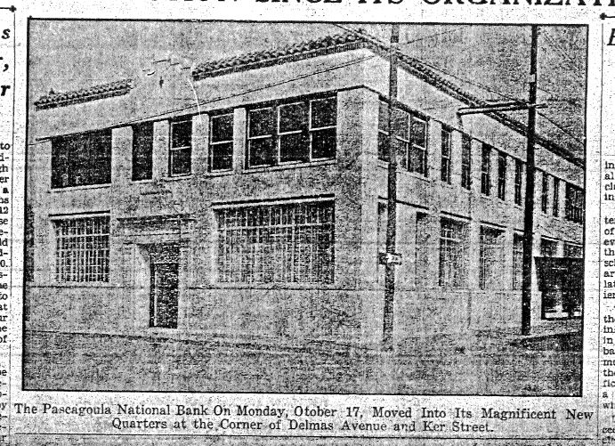 Pascagoula National Bank. The Chronicle-Star 10-21-1938 Courtsey of the Pascagoula Genealogy and Local History Department, Jackson-George Counties Regional Library System.