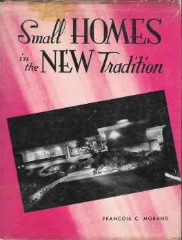 Small Homes in the New Tradition